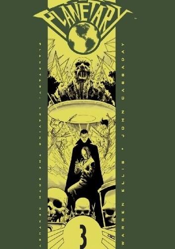 Okładka książki Planetary Vol. 3: Leaving the 20th Century