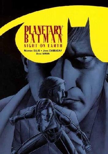 Okładka książki Planetary/Batman: Night on Earth