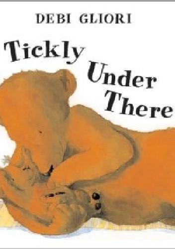 Okładka książki Tickly under there