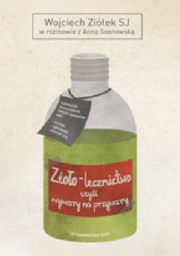 Okładka książki Ziolo-lecznictwo czyli wywary na przywary