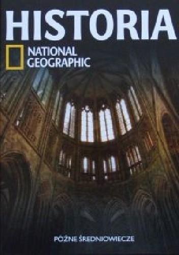 Okładka książki Późne średniowiecze. Historia National Geographic