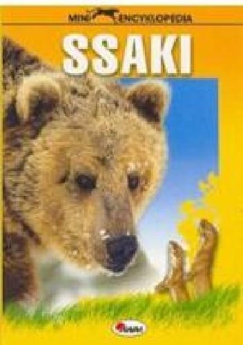 Okładka książki Ssaki. Miniencyklopedia