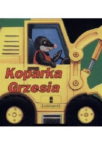 Okładka książki Koparka Grzesia