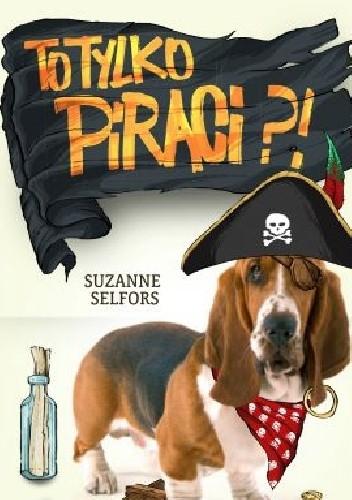 Okładka książki To tylko piraci?!