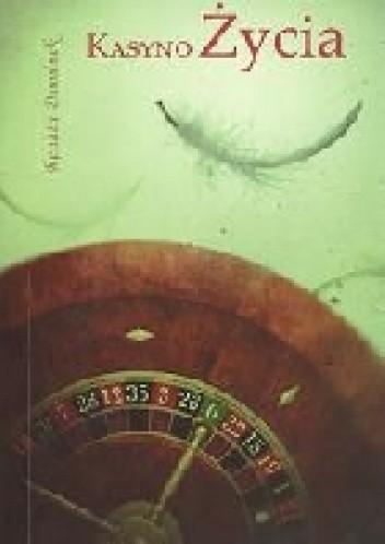 Okładka książki Kasyno życia