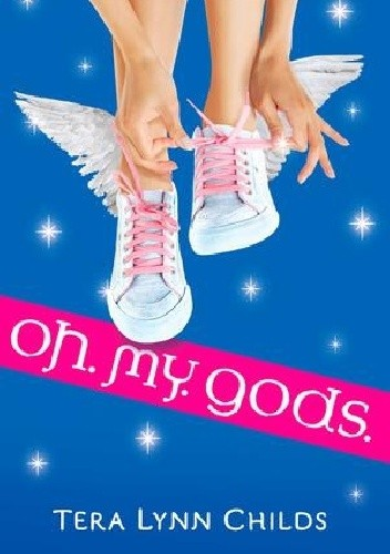 Okładka książki Oh. My. Gods.