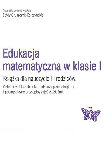 Okładka książki Edukacja matematyczna w klasie I