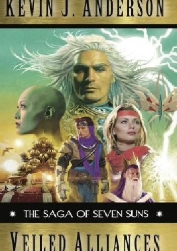Okładka książki Saga of Seven Suns, Veiled Alliances: A Prequel Novella to the Epic Space Opera