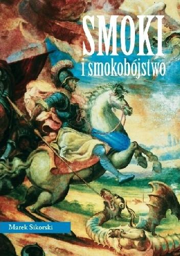 Okładka książki Smoki i smokobójstwo