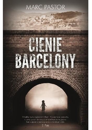Okładka książki Cienie Barcelony