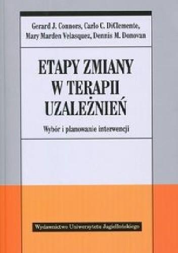 Okładka książki Etapy zmiany w terapii uzależnień. Wybór i planowanie interwencji