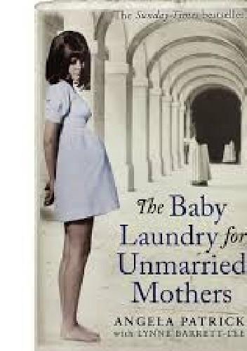 Okładka książki The baby laundry for unmarried mothers
