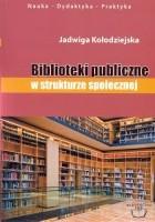 Biblioteki publiczne w strukturze społecznej