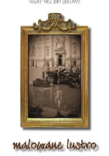 Okładka książki Malowane lustro