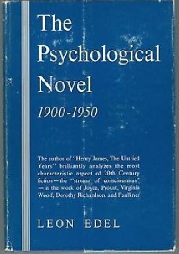 Okładka książki The Psychological Novel: 1900-1950