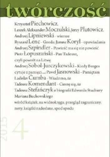 Okładka książki Twórczość nr 4 (833)/2015