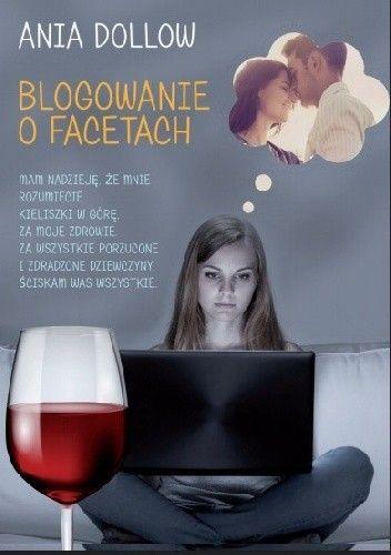 Okładka książki Blogowanie o facetach