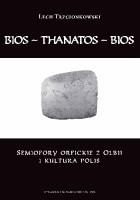 Bios – thanatos – bios. Semiofory orfickie z Olbii i kultura polis