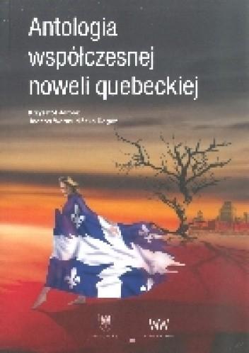 Okładka książki Antologia współczesnej noweli quebeckiej