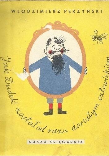 Okładka książki Jak Dudek został od razu dorosłym człowiekiem