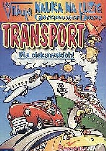 Okładka książki Nauka na luzie. Fascynujące fakty. Transport