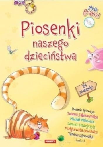 Okładka książki Piosenki naszego dzieciństwa