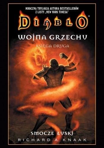 Okładka książki Diablo. Wojna Grzechu #2: Smocze Łuski