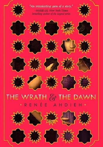 Okładka książki The Wrath and the Dawn