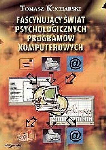 Okładka książki Fascynujący świat psychologicznych programów