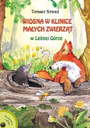 Okładka książki Wiosna w Klinice Małych Zwierząt w Leśnej Górce