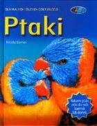 Okładka książki Ptaki. Dla małych i dużych odkrywców