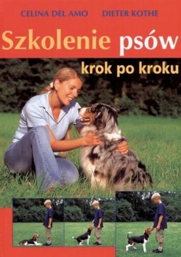 Okładka książki Szkolenie psów krok po kroku