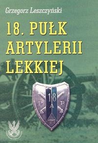 Okładka książki 18. Pułk Artylerii Lekkiej