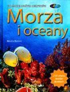 Okładka książki Morza i oceany. Dla małych i dużych odkrywców