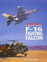 Okładka książki Bojowe legendy F-16 Fighting Falcon