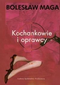 Okładka książki Kochankowie i oprawcy