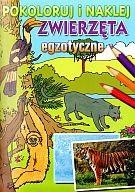 Okładka książki zwierzęta egzotyczne. Pokoloruj i naklej