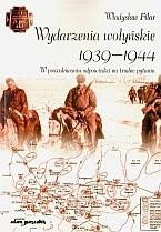 Okładka książki Wydarzenia wołyńskie 1939-1944