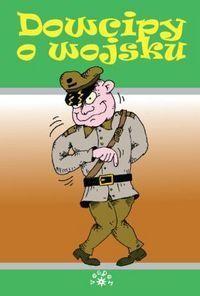 Okładka książki Dowcipy o wojsku