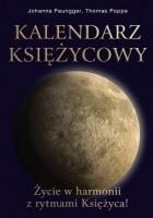 Kalendarz księżycowy Życie w harmonii z rytmem