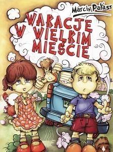 Okładka książki Wakacje w wielkim mieście