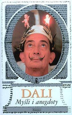 Okładka książki Dali. Myśli i anegnoty
