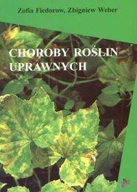 Okładka książki Choroby roślin uprawnych