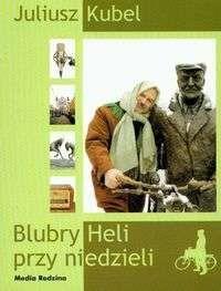 Okładka książki Blubry Heli przy niedzieli + CD