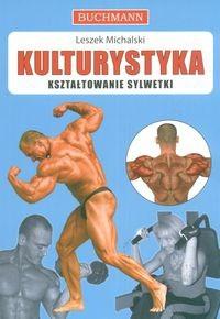 Okładka książki Kulturystyka Kształtowanie sylwetki