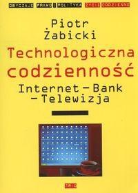 Okładka książki Technologiczna codzienność