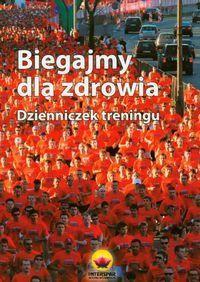 Okładka książki Biegajmy dla  zdrowia