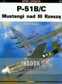 Okładka książki P-51B/C Mustangi nad III Rzeszą