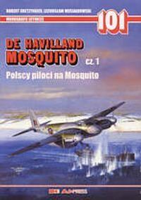 Okładka książki De Havilland Mosquito cz. 1. Polscy piloci na Mosquito