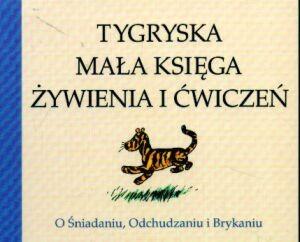Okładka książki Tygryska mała księga żywienia i ćwiczeń